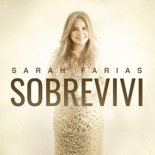Sobrevivi de Sarah Farias