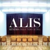 Mínimo (Re-Edición Décimo Aniversario) by Alis