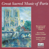 Great Sacred Music of Paris by Andrew Wright