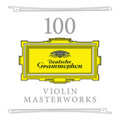 100 Violin Masterworks von Various Artists