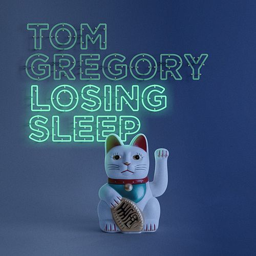 Losing Sleep von Tom Gregory