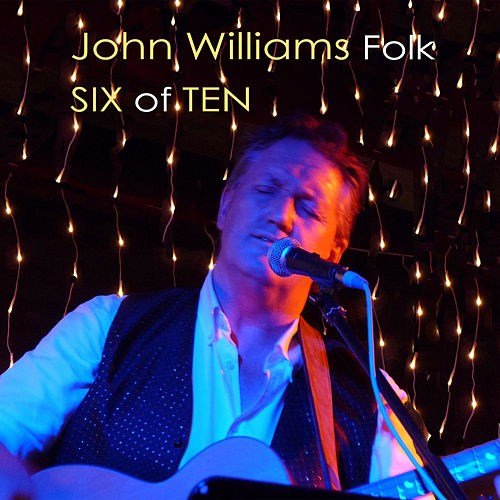 SIX of TEN by John Williams