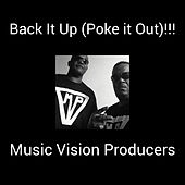 Back It Up(Poke it Out)!!! by MUSIC VISION PRODUCERS