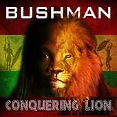 Conquering Lion by Bushman