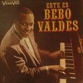 Este Es Bebo Valdes by Bebo Valdes