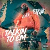 Talkin to 'Em by Starr