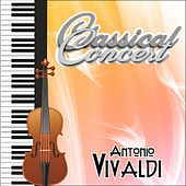 Antonio Vivaldi, Classical Concert by Various Artists