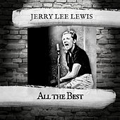 All the Best by Jerry Lee Lewis