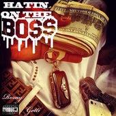 Hatin' on the Boss (feat. Slump Musiq) by Rozay Gotti