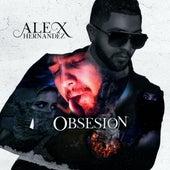 Obsesion by Alex Hernandez
