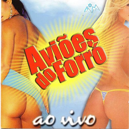 Ao Vivo by Aviões Do Forró