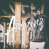 Amazing by Mista