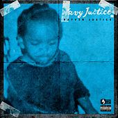Wavy Justice 2 by Rayven Justice