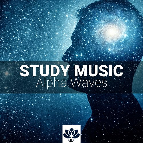 Study Music Alpha Waves: Relaxing Studying Music, Brain Power, Focus Concentration Music by Spa Relaxation