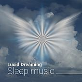 Lucid Dreaming Sleep music | Space Delta Waves | with Binaural beats and Isochronic Tones by Serenity Spa: Music Relaxation