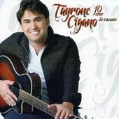 10 Anos de Sucesso by Tayrone Cigano
