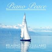 Relaxing Piano Lullabies by Piano Peace
