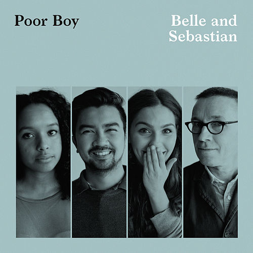Poor Boy (Radio Edit) by Belle and Sebastian