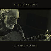 Last Man Standing van Willie Nelson