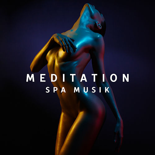 Meditation Spa Musik by Massage Tribe