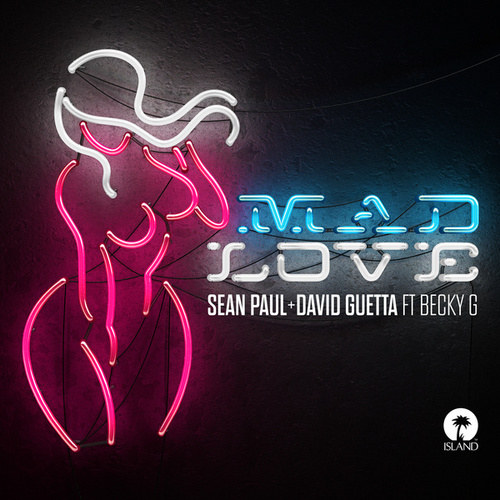 Mad Love de Sean Paul & David Guetta
