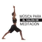 Música Para el Salón de Meditación by Meditation Awareness