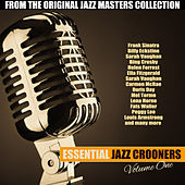 Essential Jazz Crooners Vol. 1 by Various Artists
