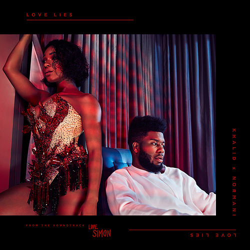 Love Lies de Khalid x Normani