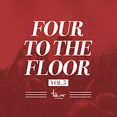 Four to the Floor, Vol. 5 by Various Artists