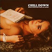 Chill Down by Various Artists