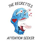 Attention Seeker by The Regrettes