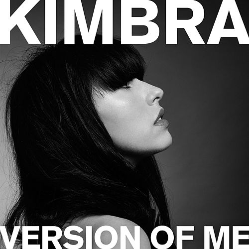 Version of Me by Kimbra