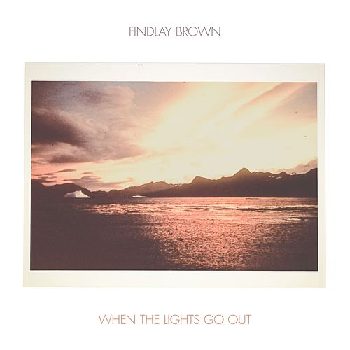 When the Lights Go Out by Findlay Brown