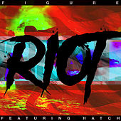 Riot by Figure