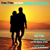 Come Prima and More Romantic Italian Classics by Various Artists