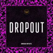 Dropout - EP by Various Artists
