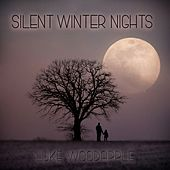 Silent Winter Nights by Luke Woodapple