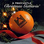 A Pinecastle Christmas Gatherin' by Various Artists
