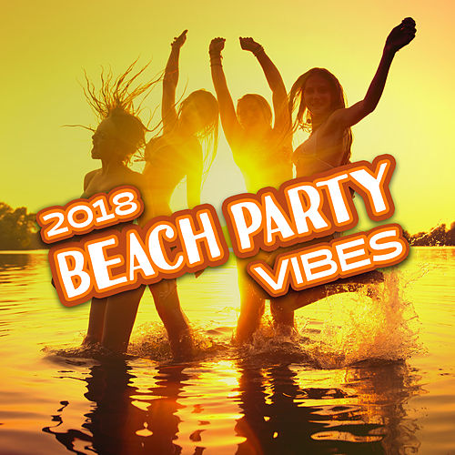 2018 Beach Party Vibes de Dance Hits 2014