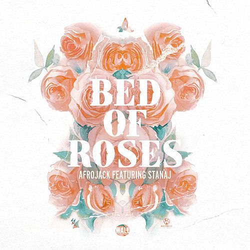 Bed of Roses von Afrojack