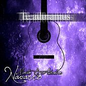 Te Adoramos by Martin Navarro