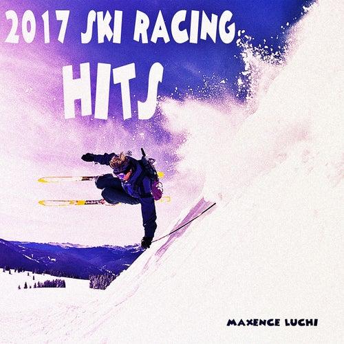 2017 Ski Racing Hits van Maxence Luchi