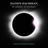 While My Guitar Gently Weeps by Randy Bachman