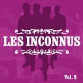 Les Inconnus, Vol. 2 de Les Inconnus