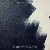 Cash For A Living de Hurricane Rescues