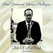 Two Of A Mind (Remastered 2018) by Paul Desmond