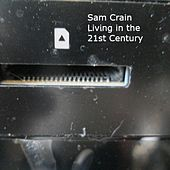 Living in the 21st Century by Sam Crain