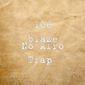 No Afro Trap de 100 Blaze