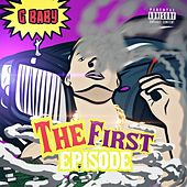 The First Episode by G-baby