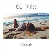 Almost by C.C Miles